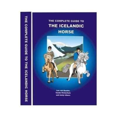 """The Complete Guide to the Icelandic Horse"""