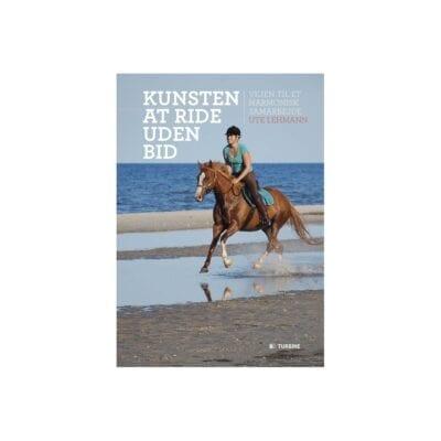 Kunsten at ride uden bid af Ute Lehmann
