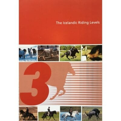 "The Icelandic Riding Levels ""3"""